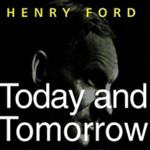 Г. Форд Сегодня и Завтра